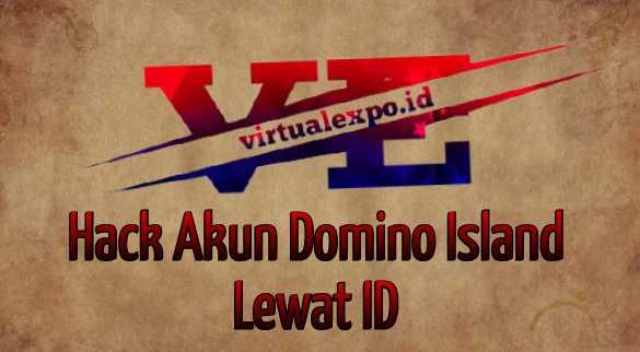 Hack Akun Domino Island Lewat ID